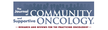 The Journal of Community and Supportive Oncology